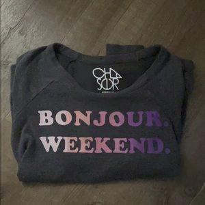 Chaser Bonjour Weekend Sweatshirt